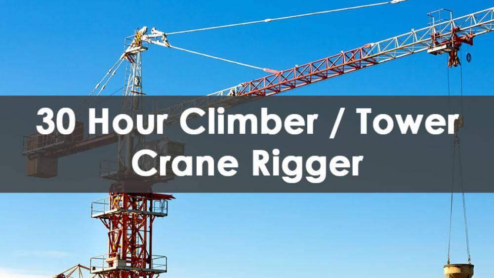 30 Hour Tower Crane Rigger Training Course