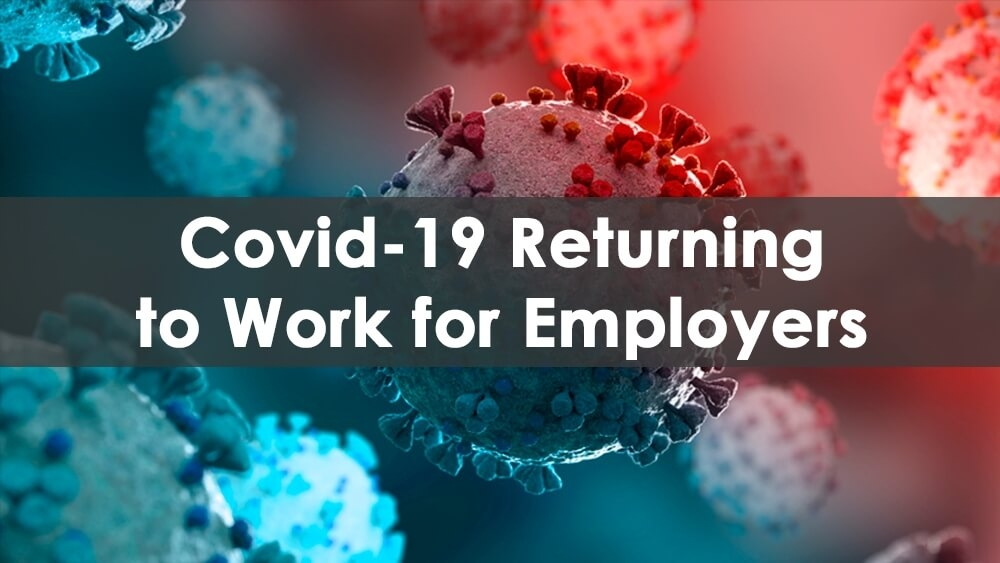 COVID 19 Returning to Work for Employers Online Course